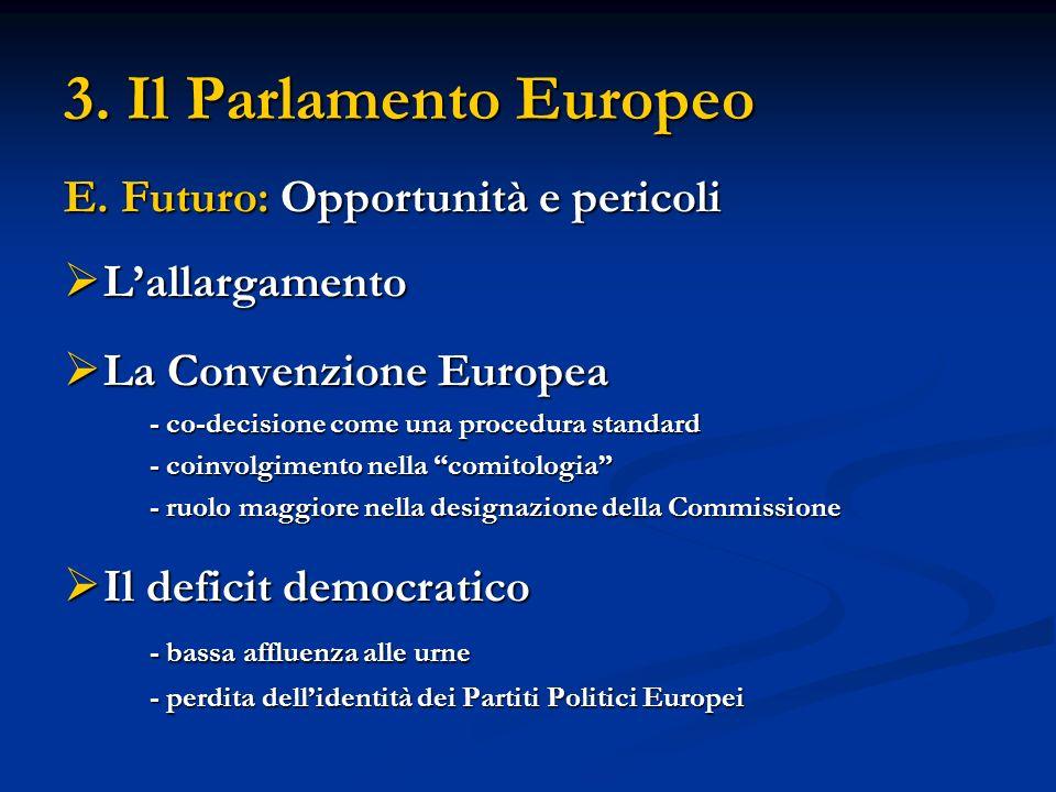 3. Il Parlamento Europeo E.