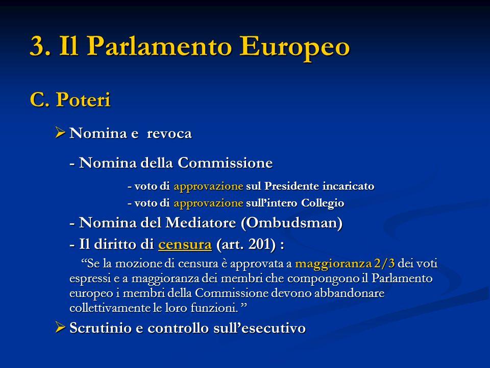 3.Il Parlamento Europeo D.