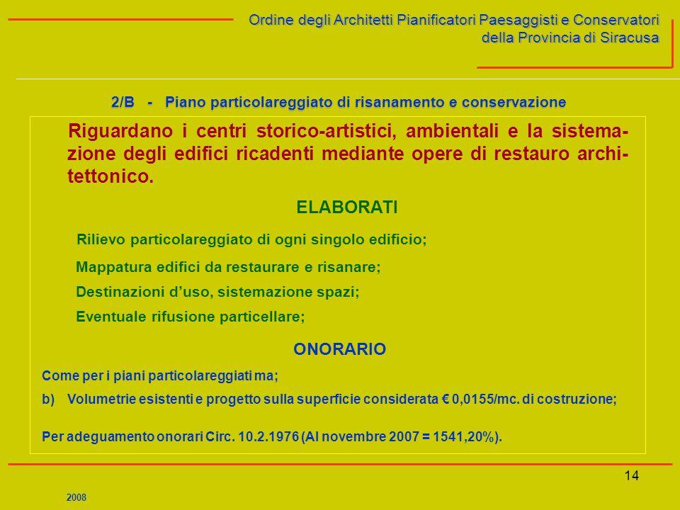 14 Ordine degli Architetti Pianificatori Paesaggisti e Conservatori della Provincia di Siracusa Ordine degli Architetti Pianificatori Paesaggisti e Co
