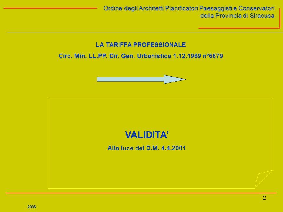 2 Ordine degli Architetti Pianificatori Paesaggisti e Conservatori della Provincia di Siracusa Ordine degli Architetti Pianificatori Paesaggisti e Con