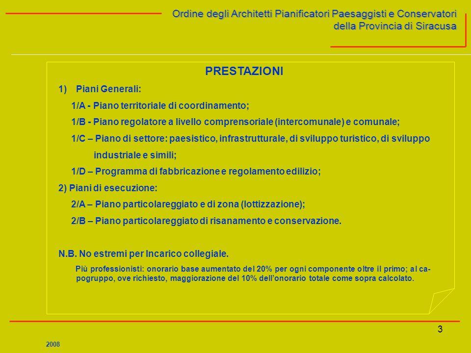 3 Ordine degli Architetti Pianificatori Paesaggisti e Conservatori della Provincia di Siracusa Ordine degli Architetti Pianificatori Paesaggisti e Con