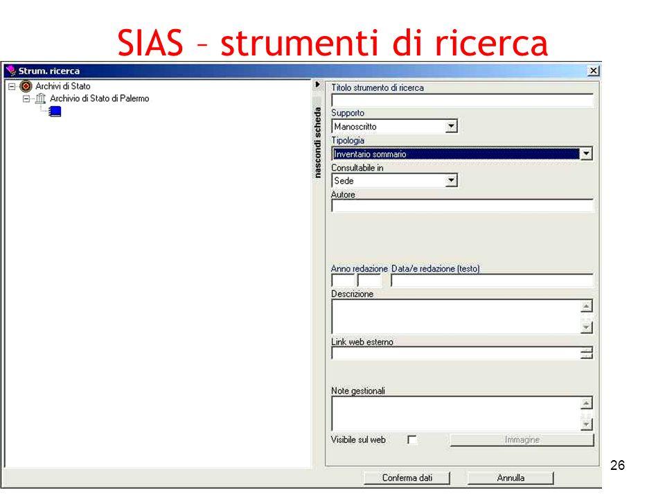 Pierluigi Feliciati - Padova 16032005 26 SIAS – strumenti di ricerca