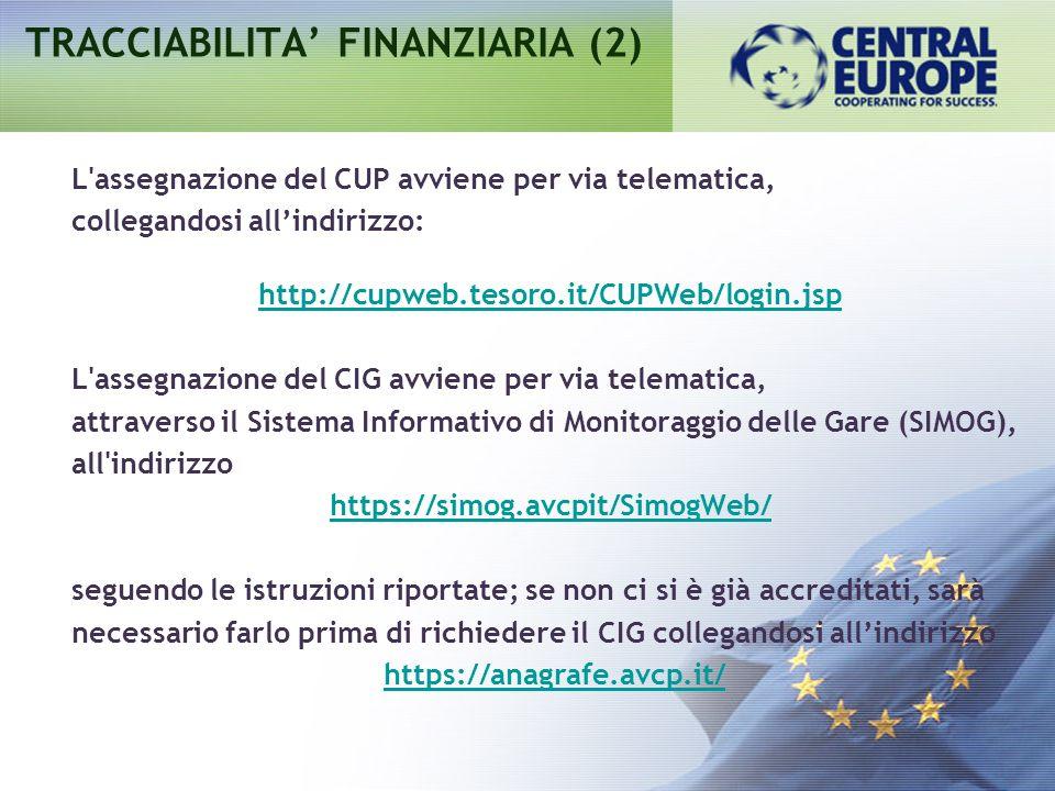 L'assegnazione del CUP avviene per via telematica, collegandosi allindirizzo: http://cupweb.tesoro.it/CUPWeb/login.jsp L'assegnazione del CIG avviene
