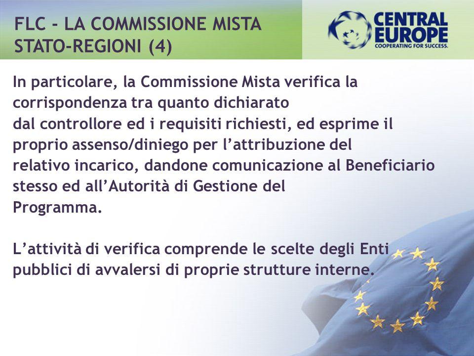 In particolare, la Commissione Mista verifica la corrispondenza tra quanto dichiarato dal controllore ed i requisiti richiesti, ed esprime il proprio