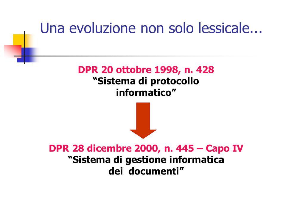 Una evoluzione non solo lessicale...DPR 20 ottobre 1998, n.