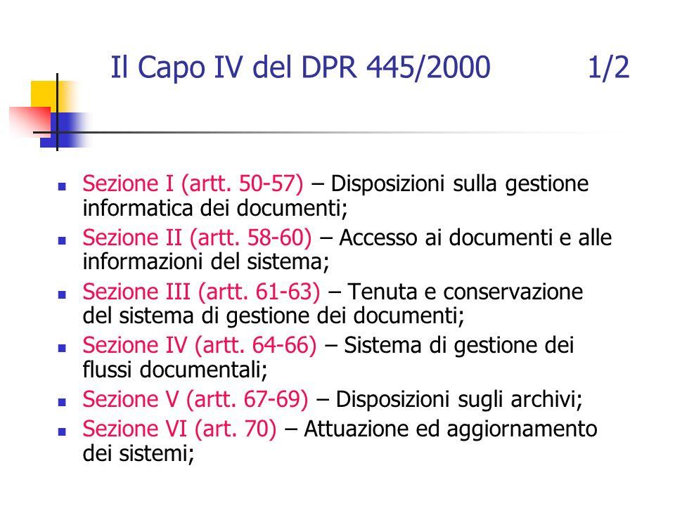 Il Capo IV del DPR 445/2000 1/2 Sezione I (artt.