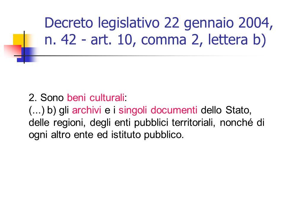 Decreto legislativo 22 gennaio 2004, n.42 - art. 10, comma 2, lettera b) 2.
