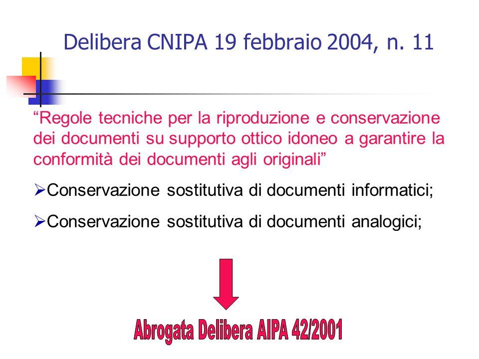 Delibera CNIPA 19 febbraio 2004, n.