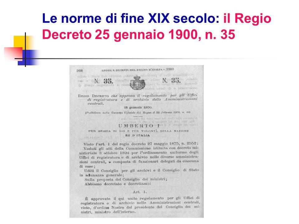 Le norme di fine XIX secolo: il Regio Decreto 25 gennaio 1900, n. 35