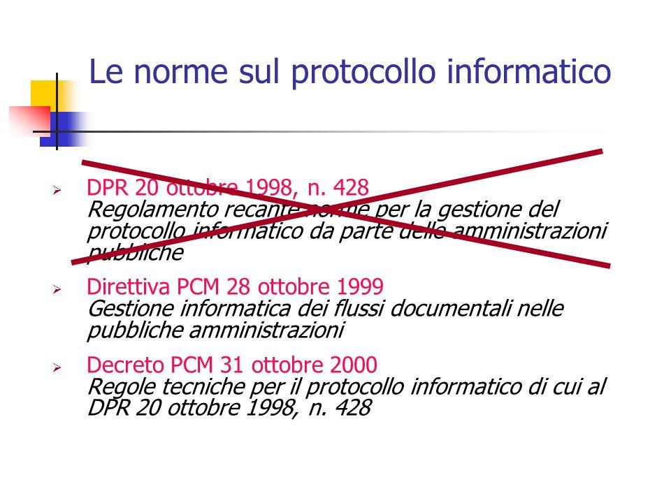 Direttiva PCM del 28 ottobre 1999 Gestione informatica dei flussi documentali nelle PA 1/2 In materia di gestione informatica dei documenti e degli archivi questa direttiva rappresenta, ancora oggi, un fondamentale punto di riferimento in quanto: sottolinea con convinzione che il raggiungimento degli obiettivi indicati dalla normativa sul protocollo informatico dipende, innanzi tutto, dalla capacità di ciascuna amministrazione di progettare un vero e proprio programma di interventi di natura organizzativa e tecnologica; evidenzia che per garantire lattuazione di soluzioni in grado di incidere profondamente nel tessuto organizzativo dellamministrazione è indispensabile la piena responsabilità e sensibilità degli organi di vertice;
