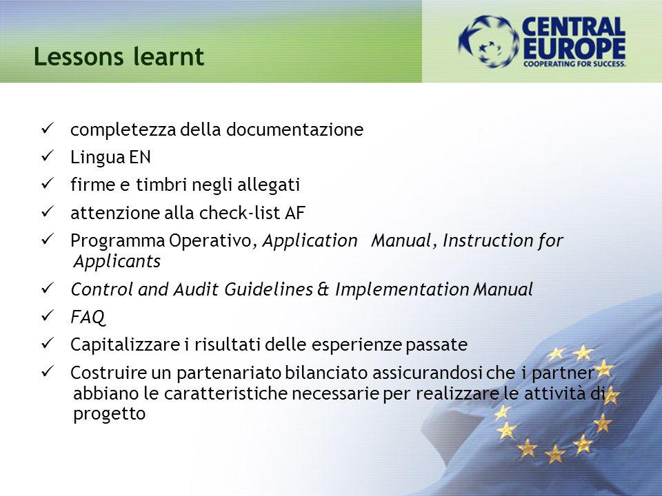completezza della documentazione Lingua EN firme e timbri negli allegati attenzione alla check-list AF Programma Operativo, Application Manual, Instru