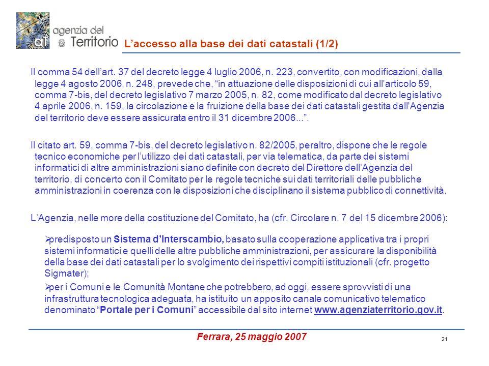 21 Il comma 54 dellart. 37 del decreto legge 4 luglio 2006, n.