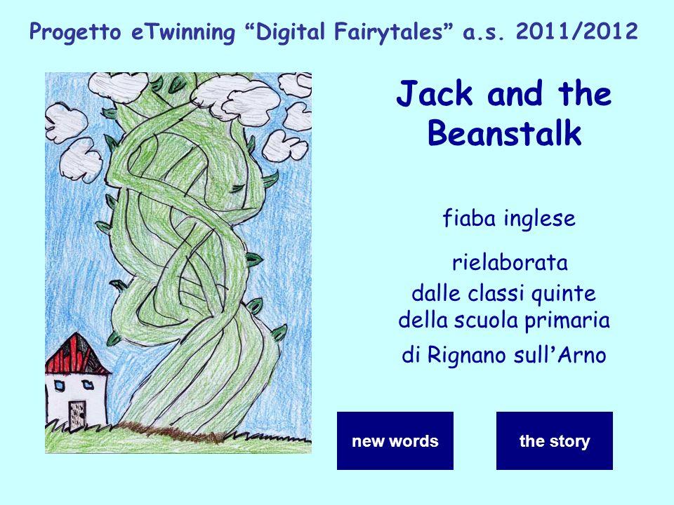 Jack and the Beanstalk fiaba inglese rielaborata dalle classi quinte della scuola primaria di Rignano sull Arno Progetto eTwinning Digital Fairytales