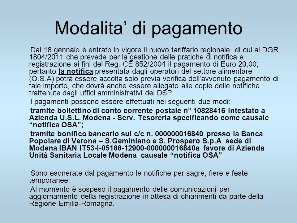 Modalita di pagamento Dal 18 gennaio è entrato in vigore il nuovo tariffario regionale di cui al DGR 1804/2011 che prevede per la gestione delle prati