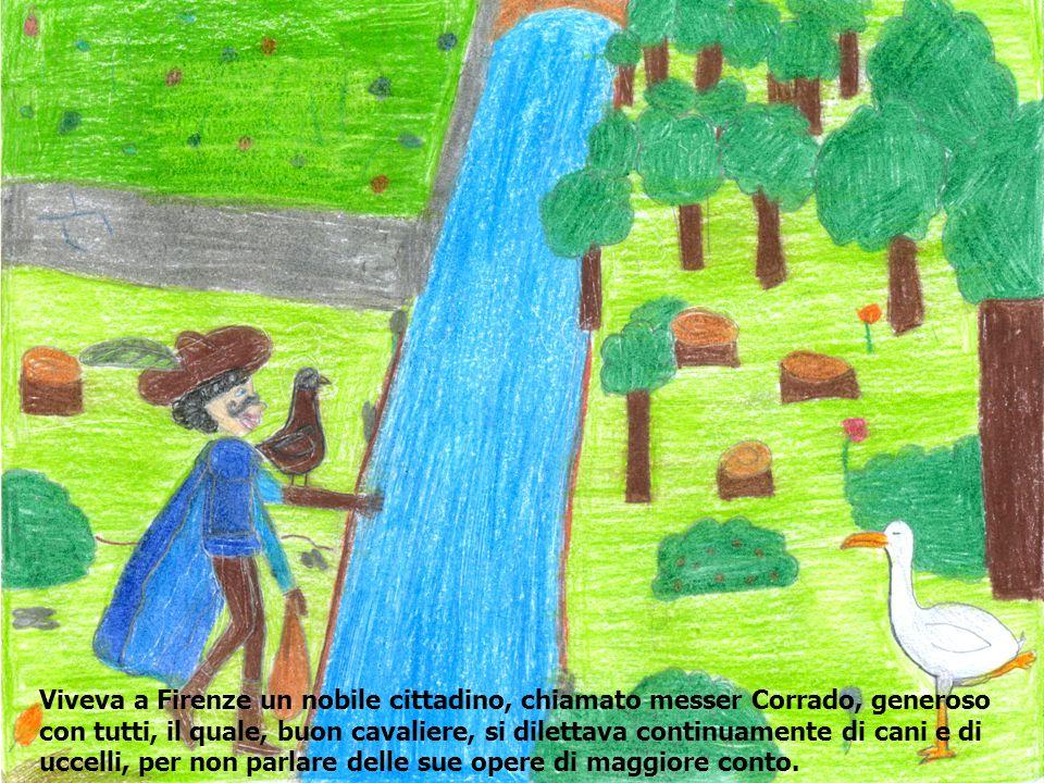Un giorno messer Corrado prese col falcone una bella gru, e, trovatala giovane e grassa, la mandò a un suo abile cuoco, che si chiamava Chichibio, con lordine di cucinarla a cena.