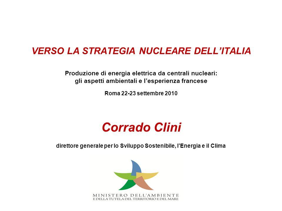 VERSO LA STRATEGIA NUCLEARE DELLITALIA Produzione di energia elettrica da centrali nucleari: gli aspetti ambientali e lesperienza francese Roma 22-23