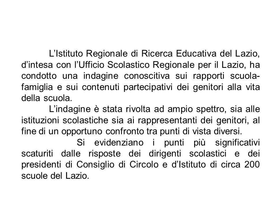 LIstituto Regionale di Ricerca Educativa del Lazio, dintesa con lUfficio Scolastico Regionale per il Lazio, ha condotto una indagine conoscitiva sui r