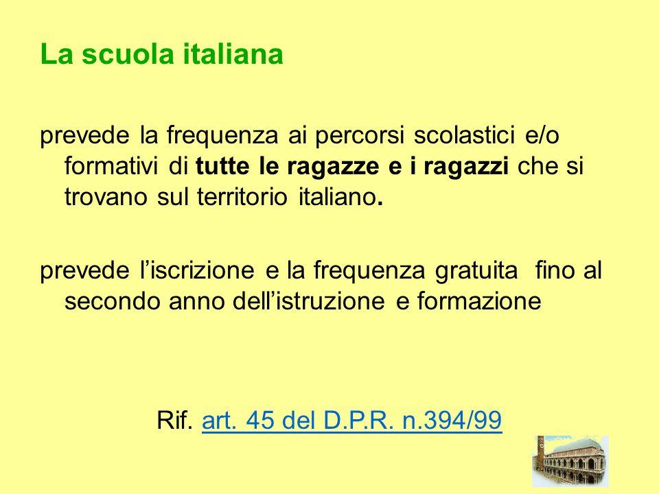 La scuola italiana prevede la frequenza ai percorsi scolastici e/o formativi di tutte le ragazze e i ragazzi che si trovano sul territorio italiano. p
