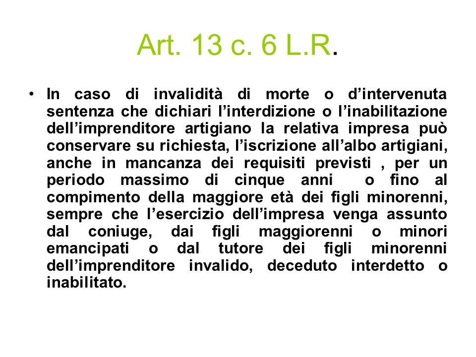 Art. 13 c. 6 L.R.