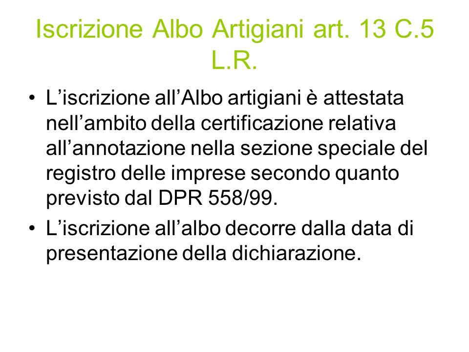 Iscrizione Albo Artigiani art. 13 C.5 L.R.