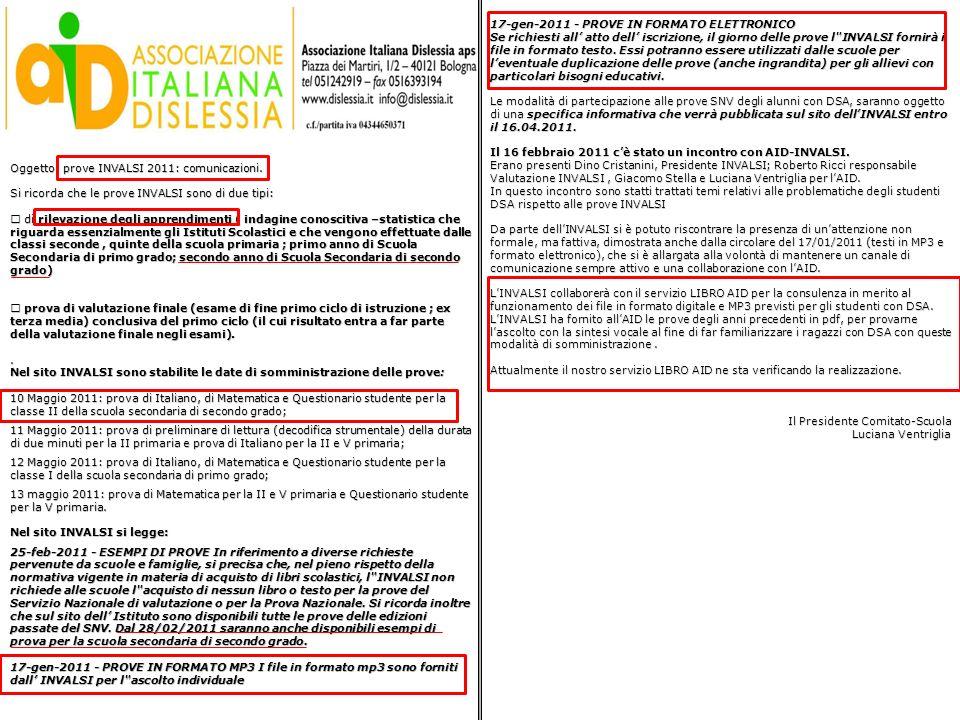 Oggetto: prove INVALSI 2011: comunicazioni. Si ricorda che le prove INVALSI sono di due tipi: di rilevazione degli apprendimenti ( indagine conoscitiv