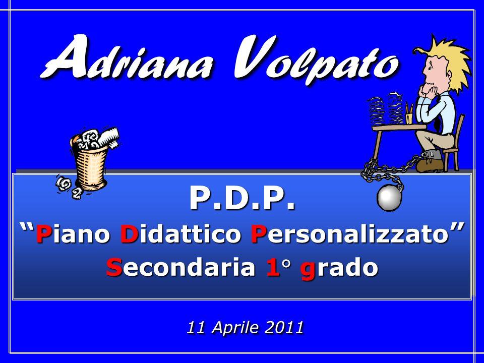 11 Aprile 2011 11 Aprile 2011 P.D.P.