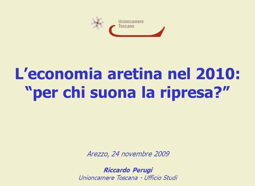 Leconomia aretina nel 2010: per chi suona la ripresa.