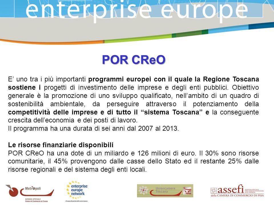 POR CReO E uno tra i più importanti programmi europei con il quale la Regione Toscana sostiene i progetti di investimento delle imprese e degli enti pubblici.