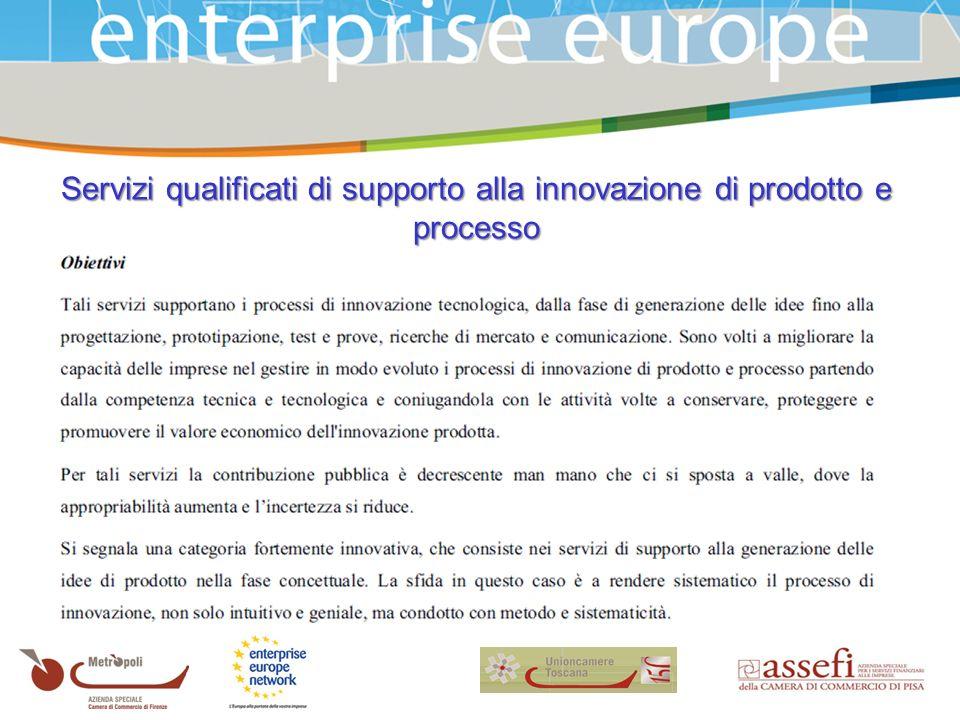 Servizi qualificati di supporto alla innovazione di prodotto e processo