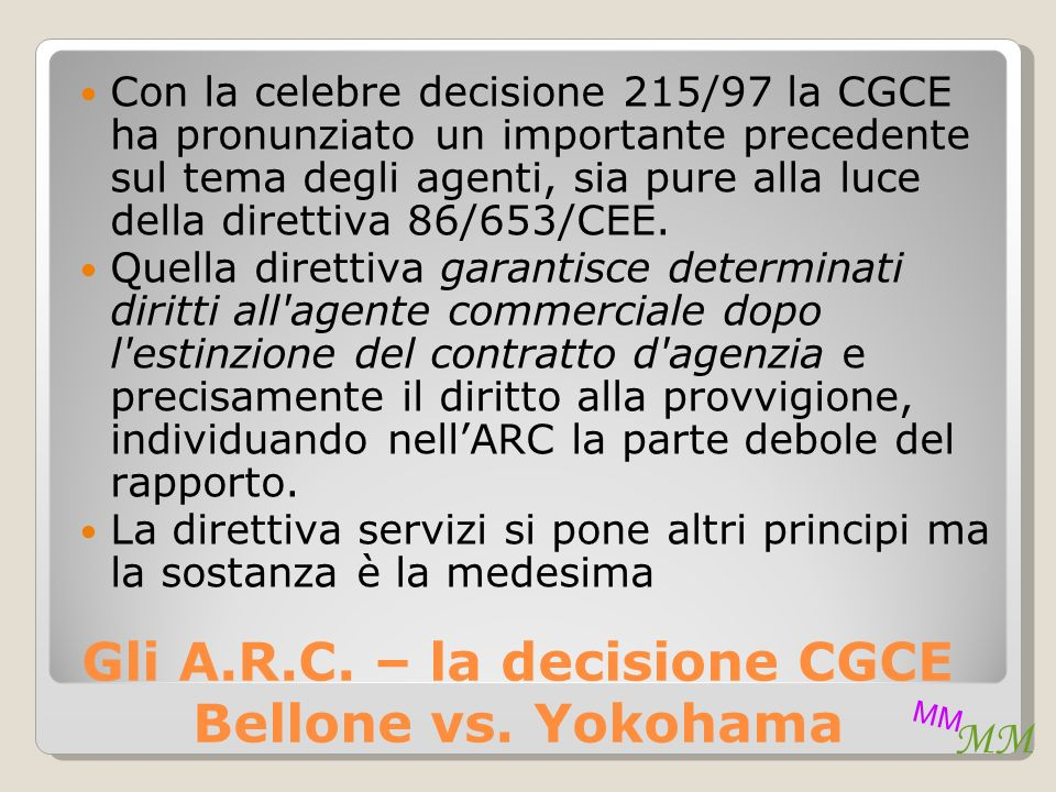 MM Gli A.R.C. – la decisione CGCE Bellone vs.