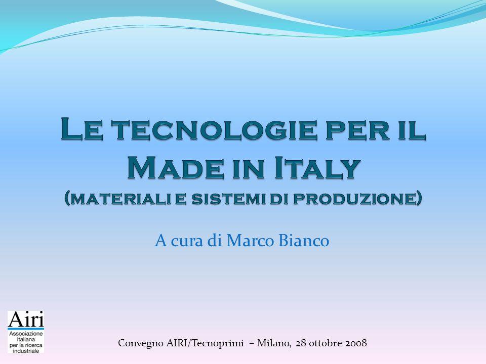 A cura di Marco Bianco Convegno AIRI/Tecnoprimi – Milano, 28 ottobre 2008