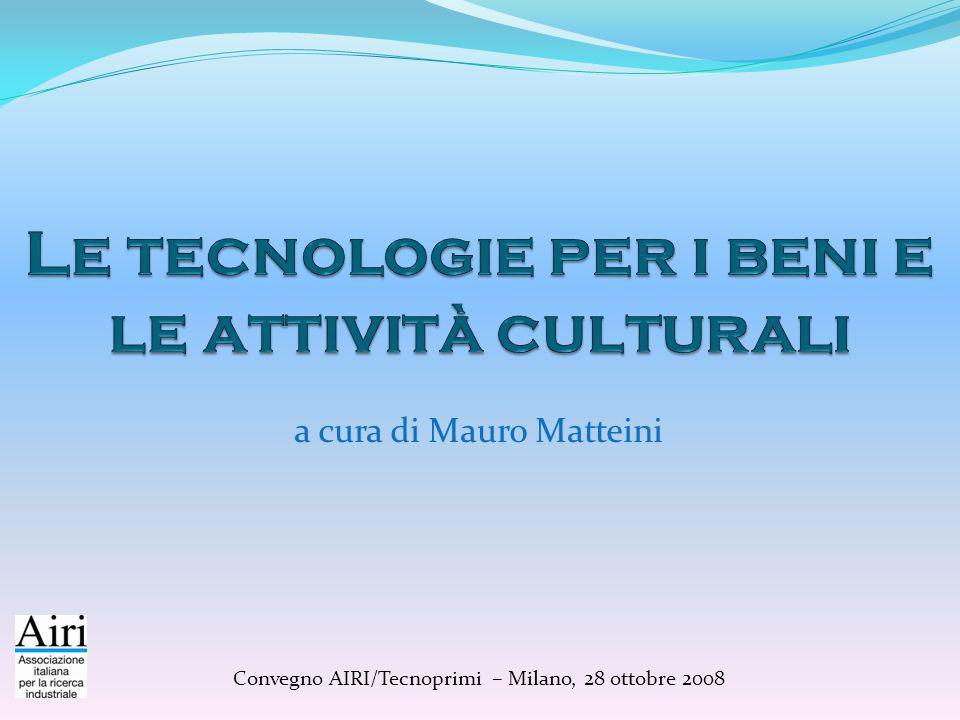 a cura di Mauro Matteini Convegno AIRI/Tecnoprimi – Milano, 28 ottobre 2008