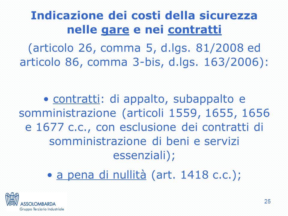 25 Indicazione dei costi della sicurezza nelle gare e nei contratti (articolo 26, comma 5, d.lgs. 81/2008 ed articolo 86, comma 3-bis, d.lgs. 163/2006
