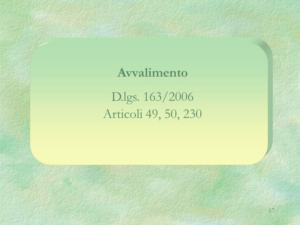 17 Avvalimento D.lgs. 163/2006 Articoli 49, 50, 230