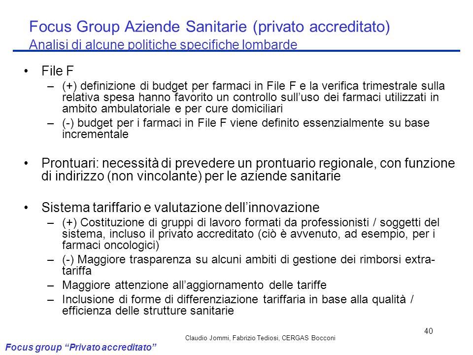 Claudio Jommi, Fabrizio Tediosi, CERGAS Bocconi 40 File F –(+) definizione di budget per farmaci in File F e la verifica trimestrale sulla relativa sp