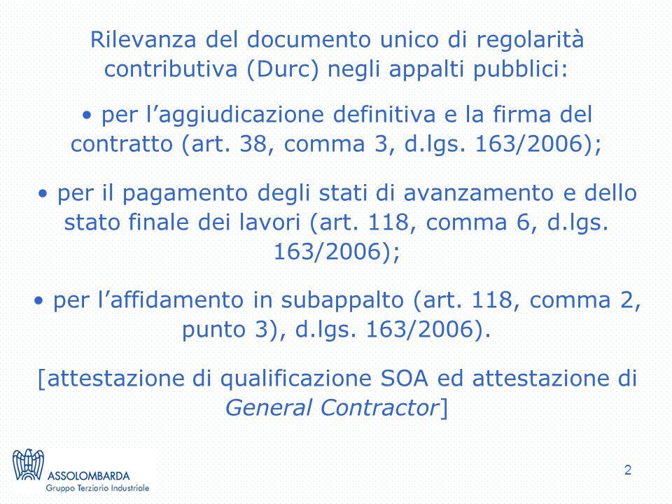 2 Rilevanza del documento unico di regolarità contributiva (Durc) negli appalti pubblici: per laggiudicazione definitiva e la firma del contratto (art.