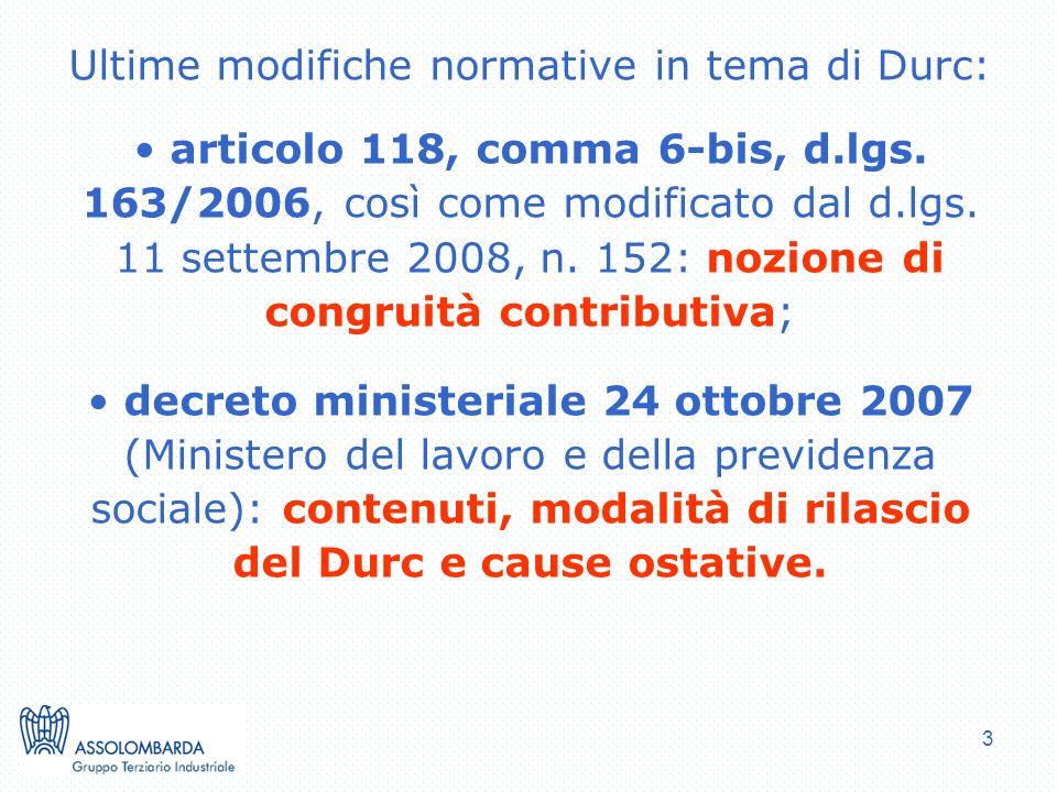 3 Ultime modifiche normative in tema di Durc: articolo 118, comma 6-bis, d.lgs.