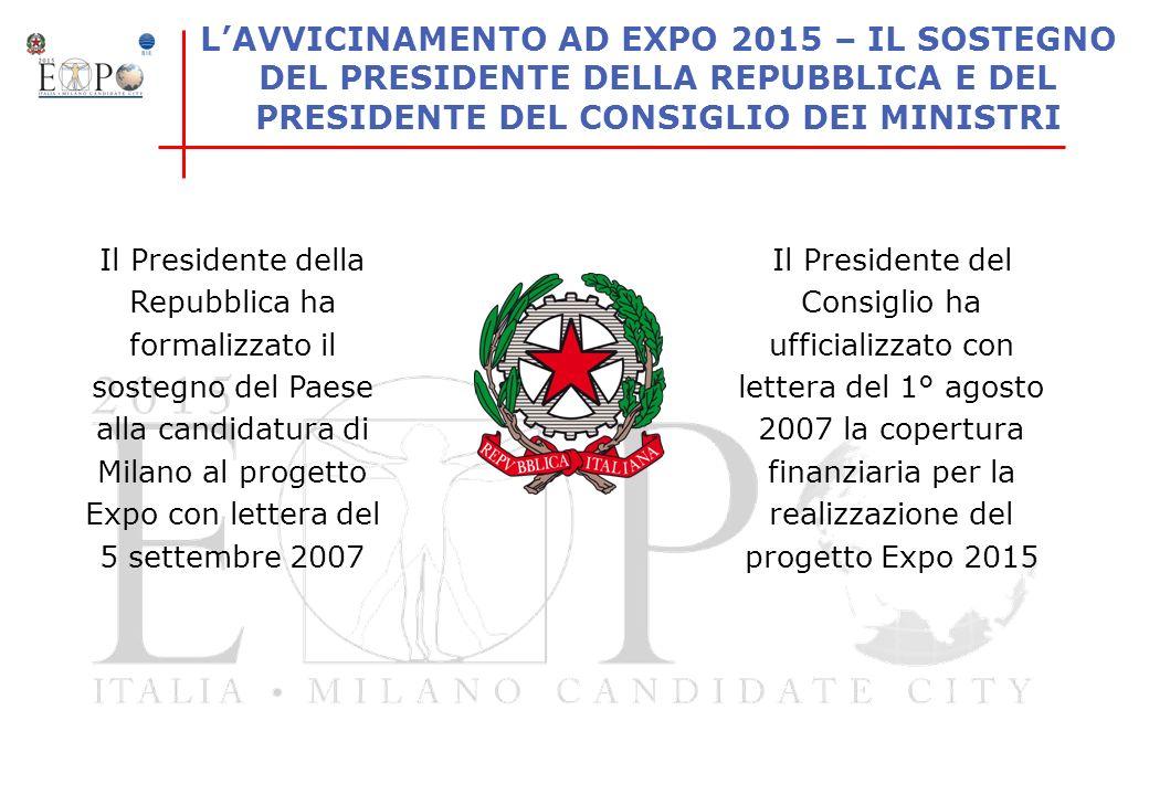 LAVVICINAMENTO AD EXPO 2015 – IL SOSTEGNO DEL PRESIDENTE DELLA REPUBBLICA E DEL PRESIDENTE DEL CONSIGLIO DEI MINISTRI Il Presidente del Consiglio ha u