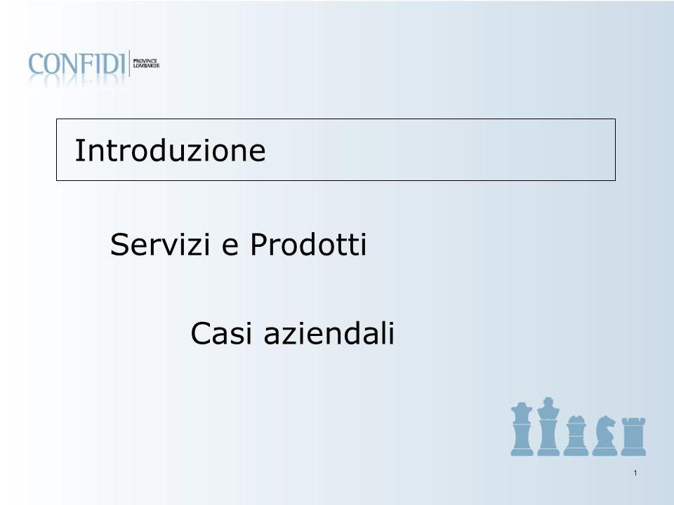 1 Introduzione Servizi e Prodotti Casi aziendali