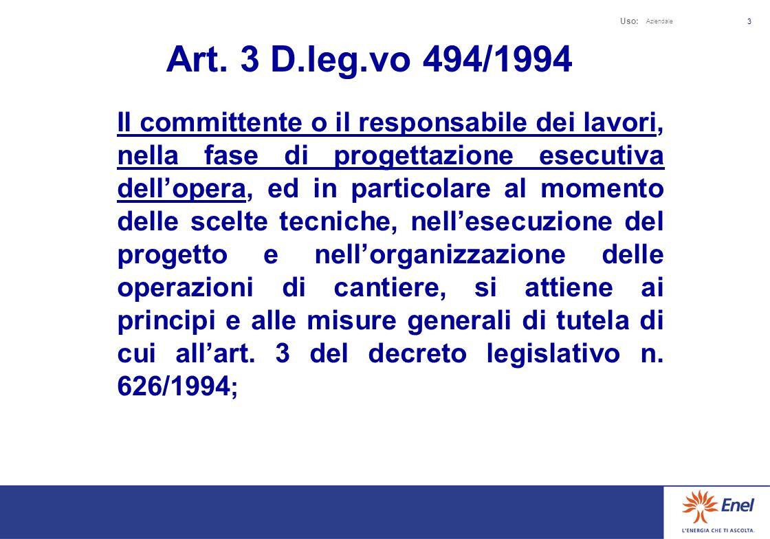 Uso: Aziendale 23 A questo riguardo Le ricordiamo che l art.