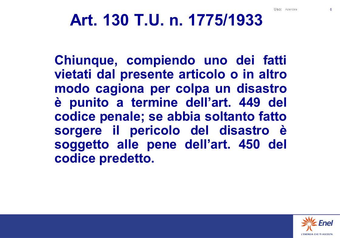Uso: Aziendale 16 Pertanto si chiede la messa fuori servizio della linea in questione per provvedere alla installazione delle protezioni sopraddette che sarà effettuata da personale specializzato della Ditta ……………….