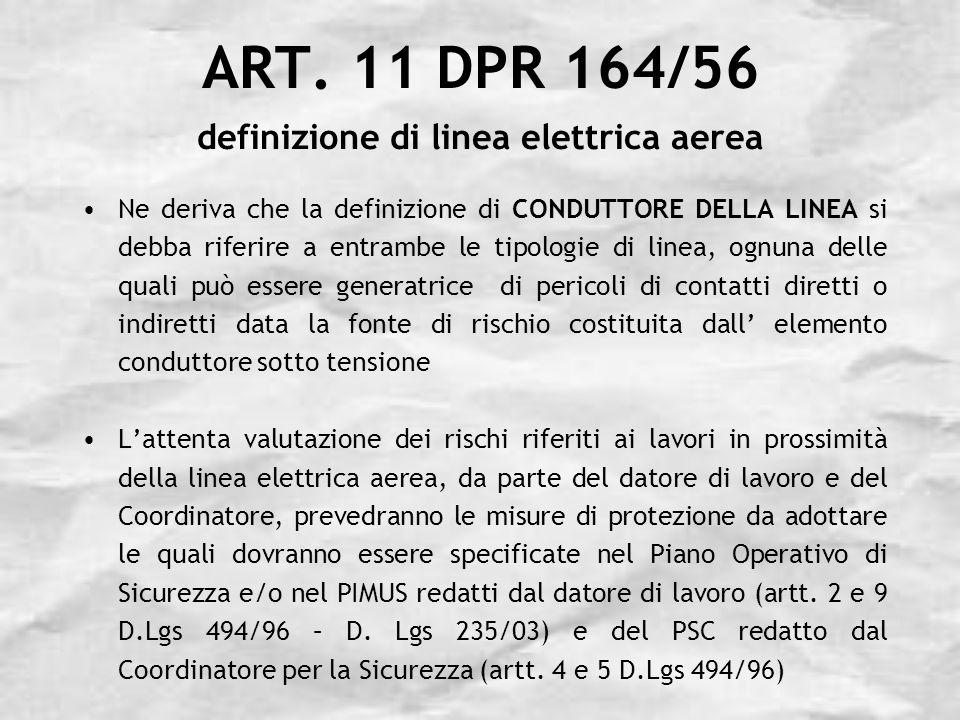 ART.11 DPR 164/56 definizione di linea elettrica aerea Lart.