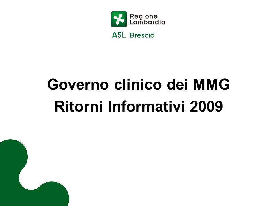 Governo clinico dei MMG Ritorni Informativi 2009