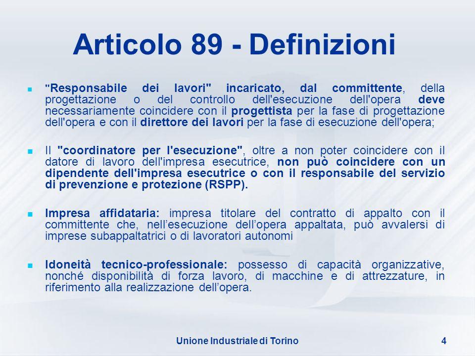 Unione Industriale di Torino4 Articolo 89 - Definizioni