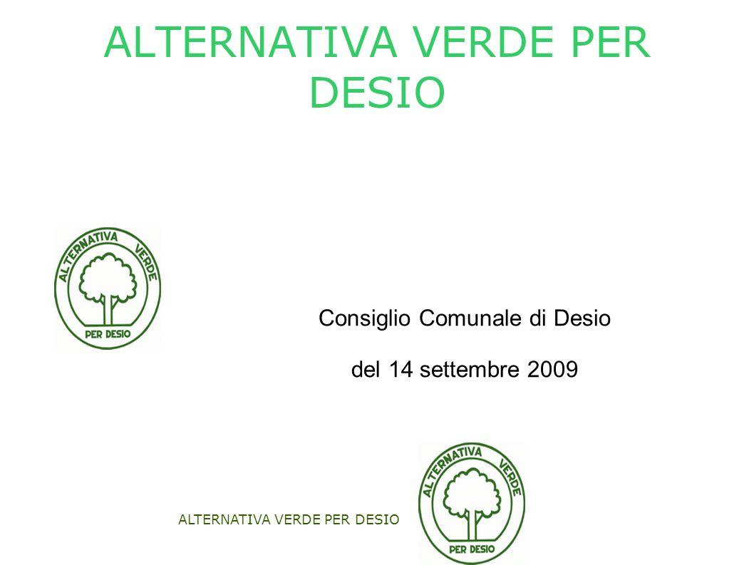 ALTERNATIVA VERDE PER DESIO Consiglio Comunale di Desio del 14 settembre 2009