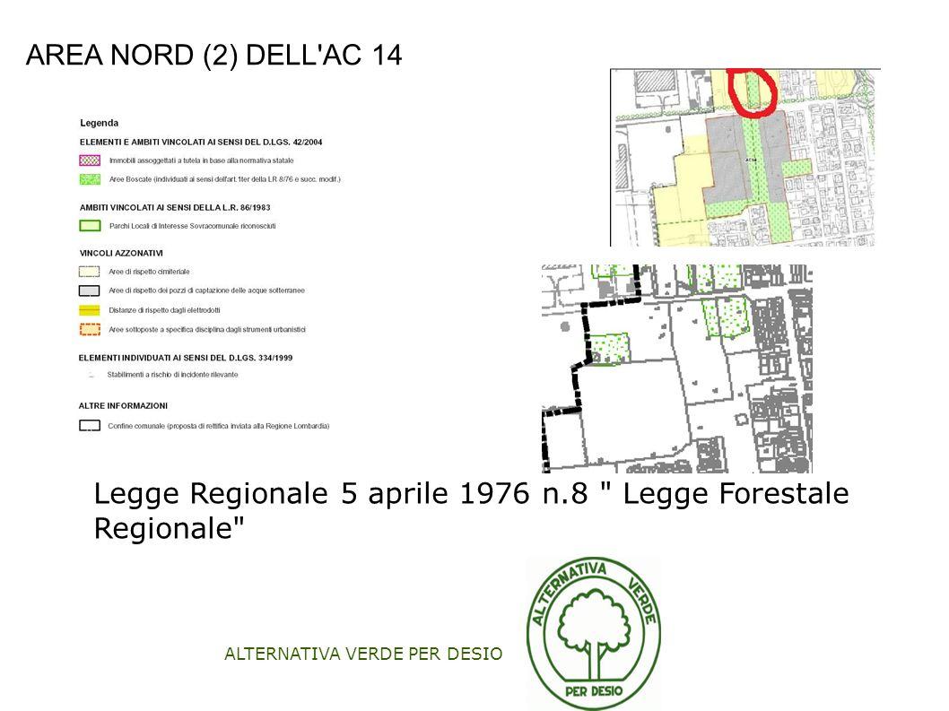 ALTERNATIVA VERDE PER DESIO AREA NORD (2) DELL'AC 14 Legge Regionale 5 aprile 1976 n.8