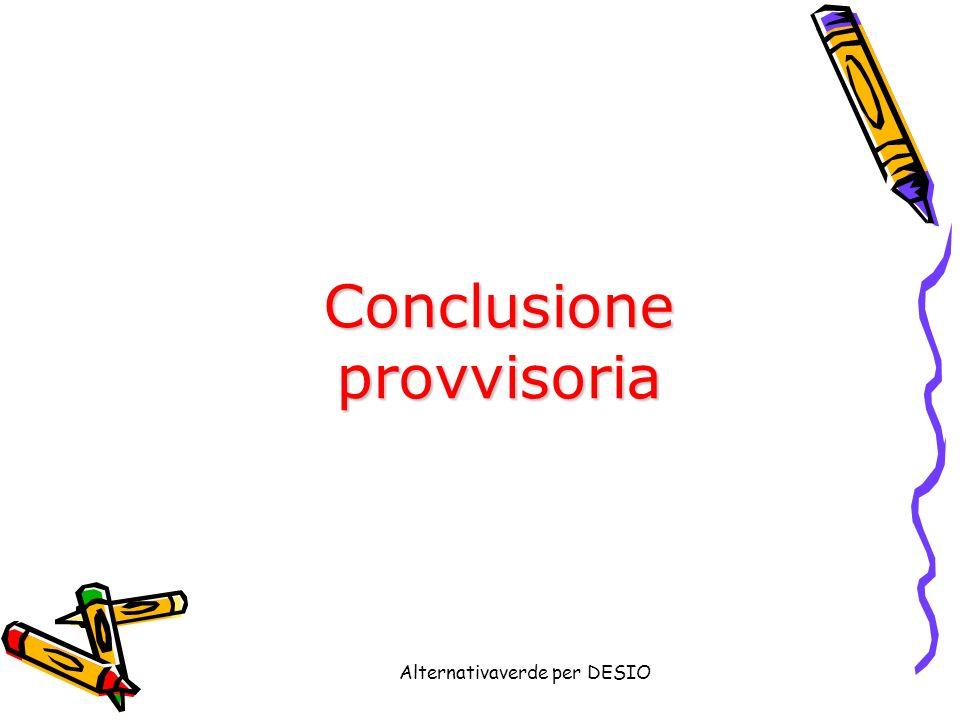 Alternativaverde per DESIO Conclusioneprovvisoria