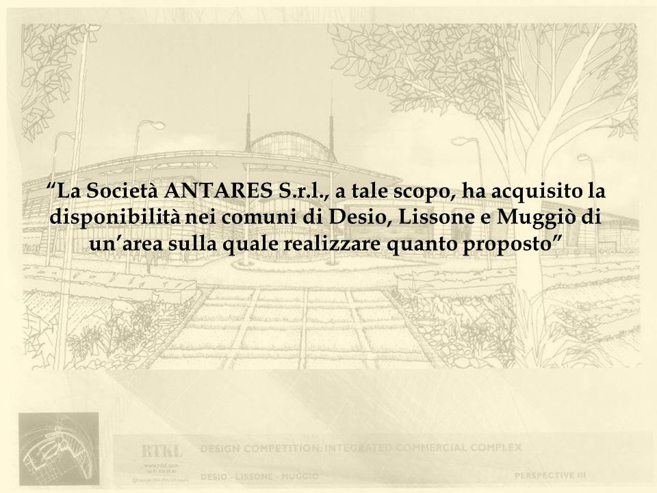 La Società ANTARES S.r.l., a tale scopo, ha acquisito la disponibilità nei comuni di Desio, Lissone e Muggiò di unarea sulla quale realizzare quanto p