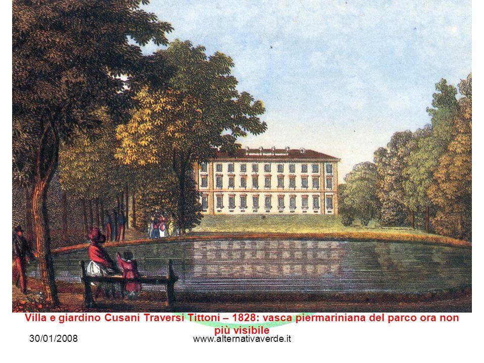 30/01/2008www.alternativaverde.it Villa e giardino Cusani Traversi Tittoni – 1828: vasca piermariniana del parco ora non più visibile