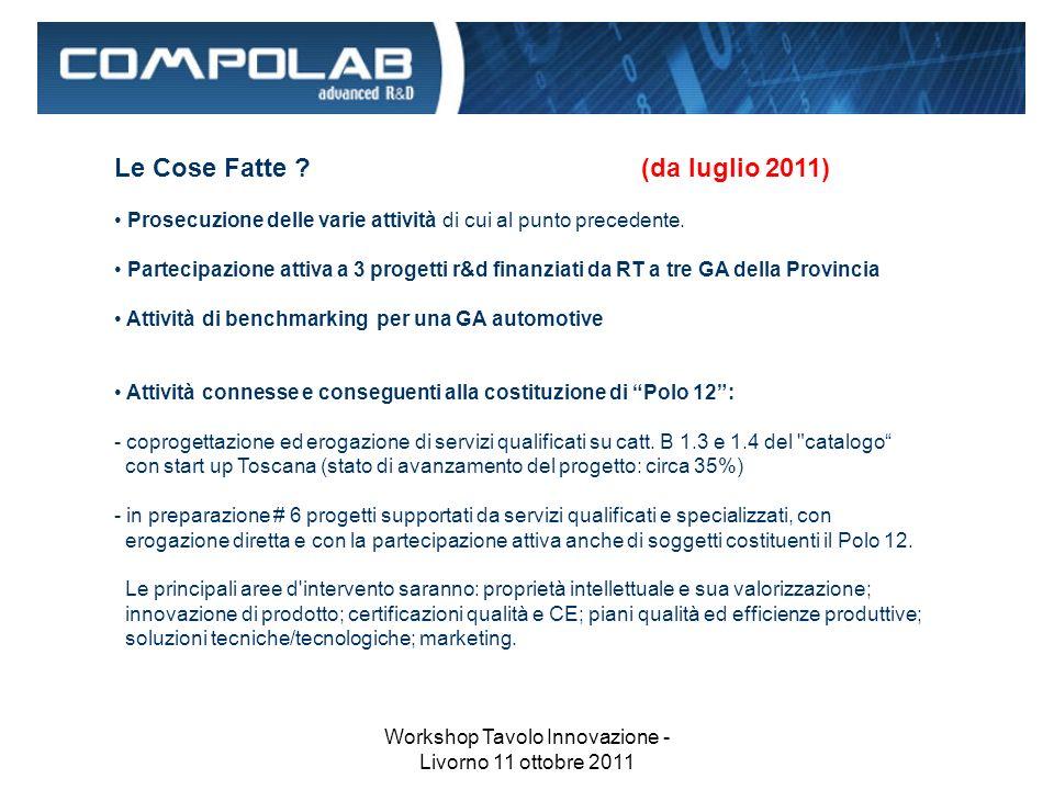 Workshop Tavolo Innovazione - Livorno 11 ottobre 2011 Le Cose Fatte .